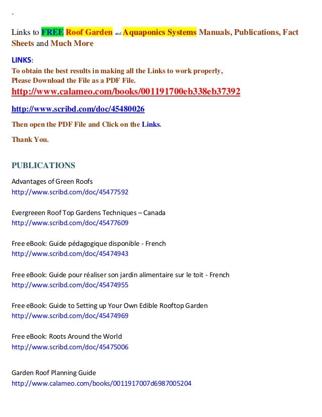 `  Links to FREE Roof Garden and Aquaponics Systems Manuals, Publications, Fact Sheets and Much More LINKS: To obtain the ...