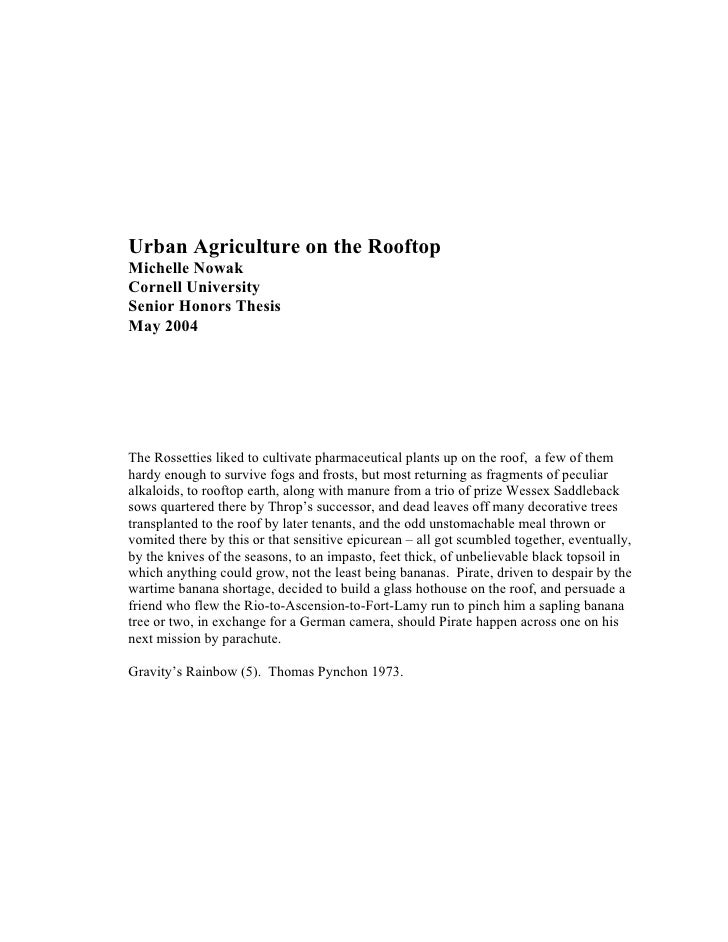 Urban Agriculture on the RooftopMichelle NowakCornell UniversitySenior Honors ThesisMay 2004The Rossetties liked to cultiv...