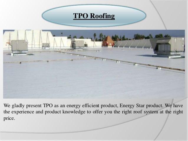 4. TPO Roofing ...