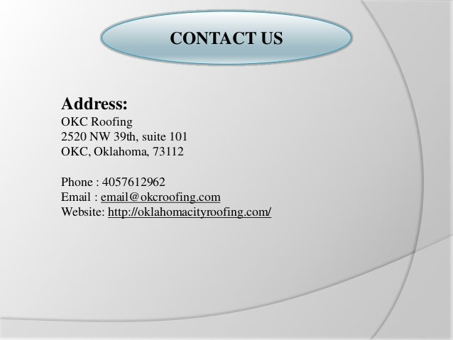 5. CONTACT US Address: OKC Roofing ...