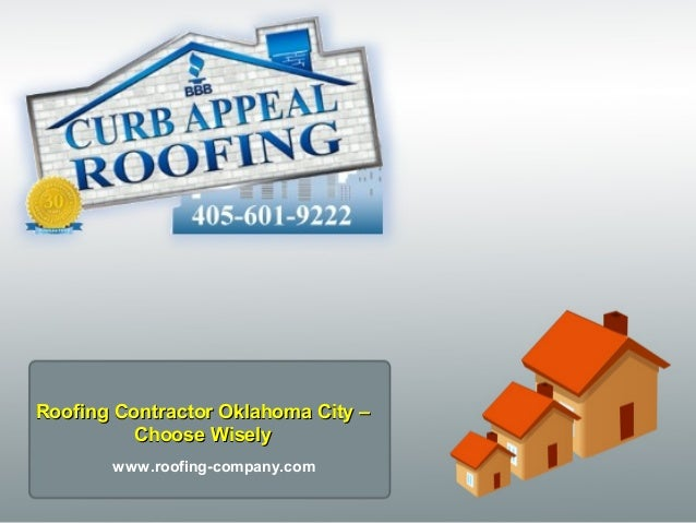 Roofing Contractor Oklahoma City U2013Roofing Contractor Oklahoma City U2013 Choose  WiselyChoose Wisely Www.roofing ...