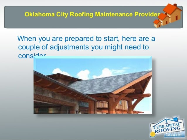 Superb Oklahoma City Roofing Maintenance ...