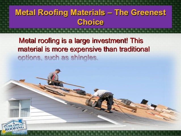 Roofing contractors and roof replacement solution for Most expensive roof material