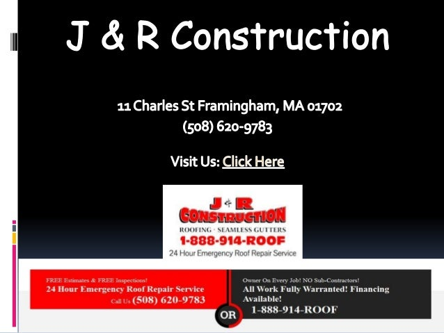 Commercial Roofing Framingham - J & R Construction (508) 620-9783