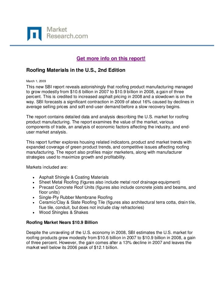 Get more info on this report!Roofing Materials in the U.S., 2nd EditionMarch 1, 2009This new SBI report reveals astonishin...