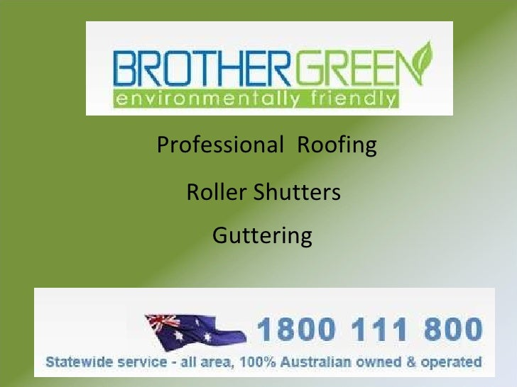 Professional  Roofing   Roller Shutters Guttering