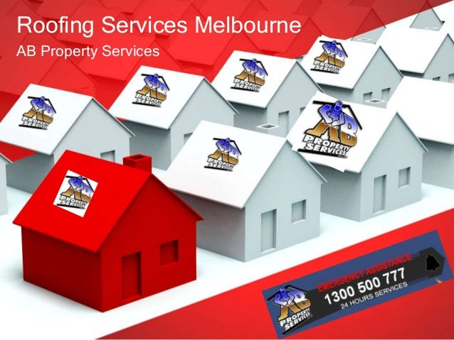 Roofing Services Melbourne AB Property Services