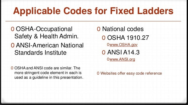 Captivating Fixed Ladders; 8. Applicable Codes ...