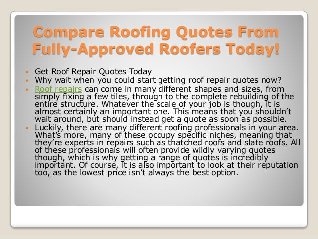 3. Compare Roofing Quotes ...
