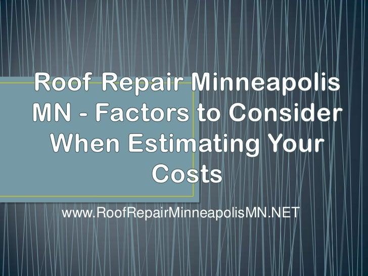 www.RoofRepairMinneapolisMN.NET