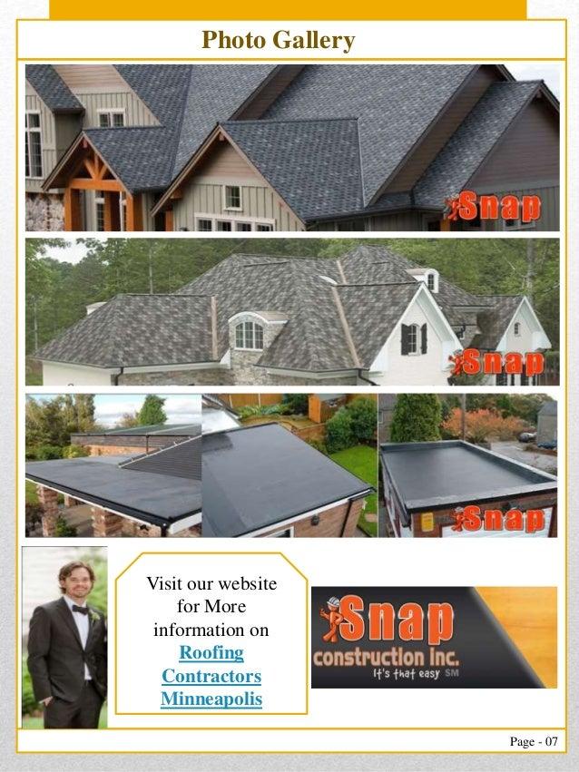 ... Roofing Contractors Minneapolis; 7.
