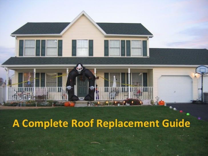 A Complete Roof Replacement Guide