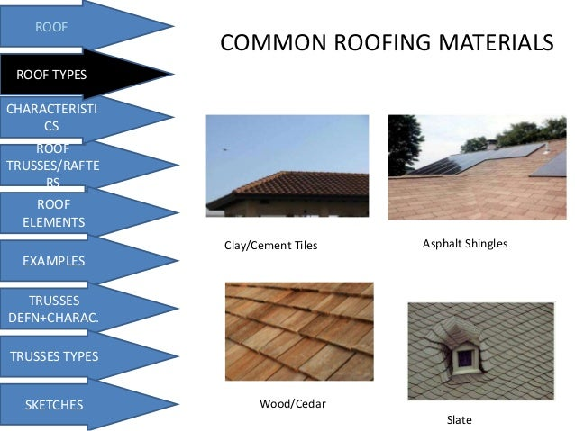 ... 7. COMMON ROOFING MATERIALS ...