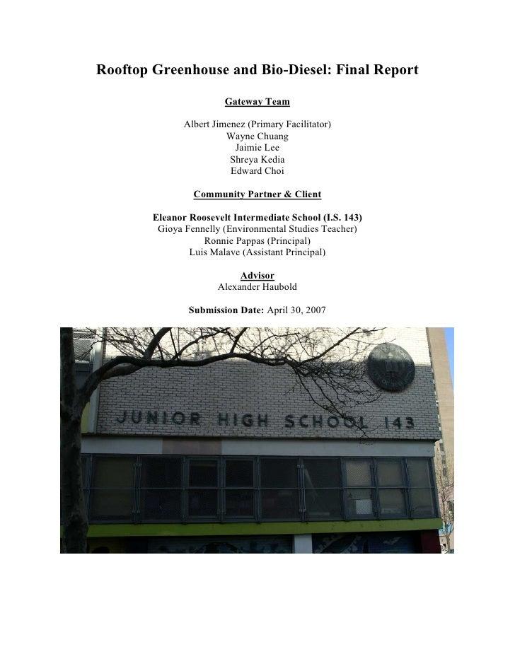Rooftop Greenhouse and Bio-Diesel: Final Report                         Gateway Team               Albert Jimenez (Primary...