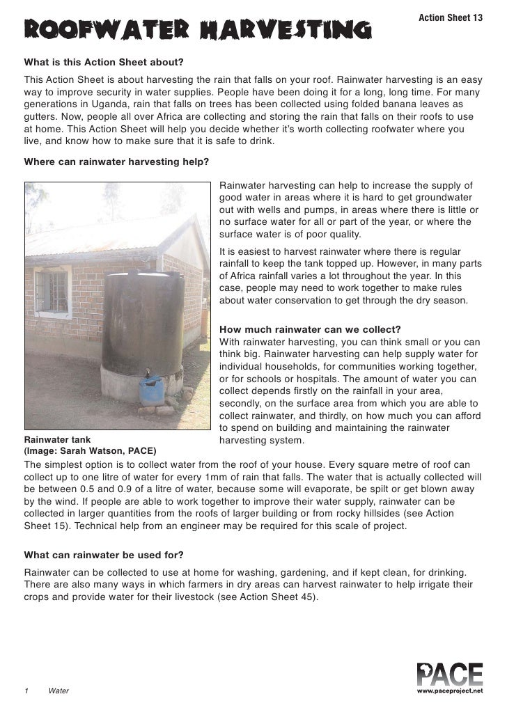 Action Sheet 13ROOFWATER HARVESTINGWhat is this Action Sheet about?This Action Sheet is about harvesting the rain that fal...