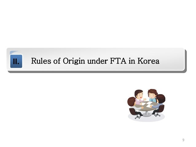 Policy of free trade agreement in korea rules of origin under fta in korea 9 yadclub Images