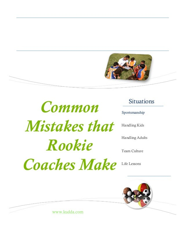 Kudda.com Helping the Coach Situations Sportsmanship Handling Kids Handling Adults Team Culture Life Lessons Visit www.kud...