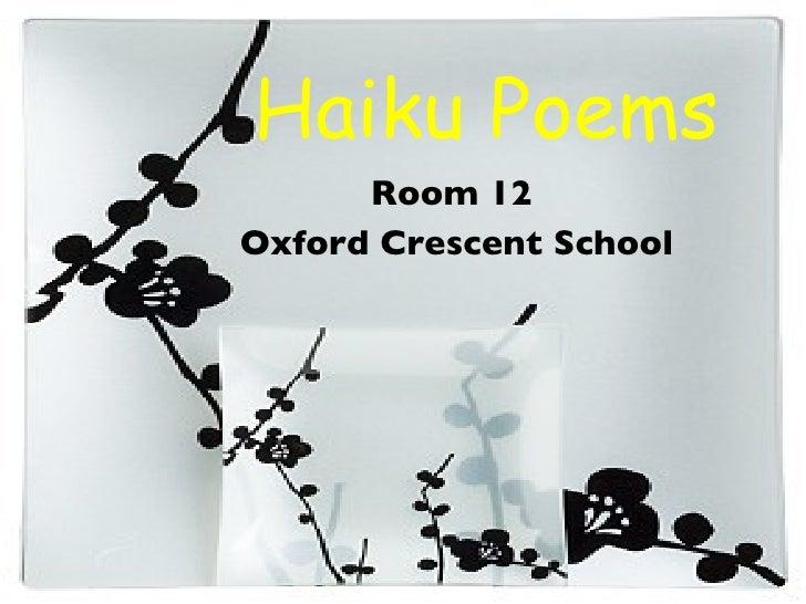 Haiku Poems Room 12  Oxford Crescent School