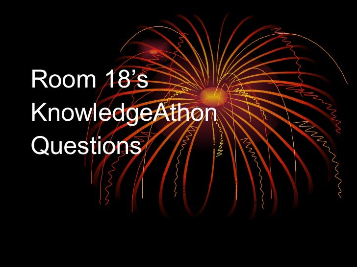 Room 18's KnowledgeAthon Questions