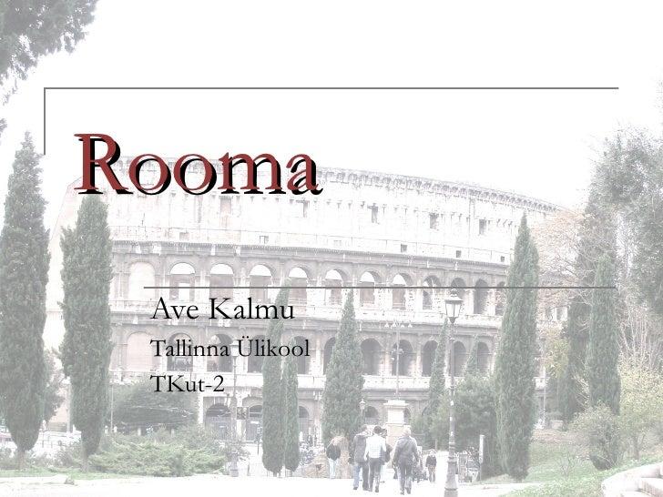 Rooma Ave Kalmu Tallinna Ülikool  TKut-2