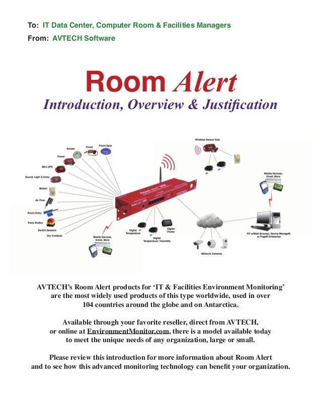 Room Alert Introduction, Overview & Justification To: IT Data Center, Computer Room & Facilities Managers From: AVTECH Sof...