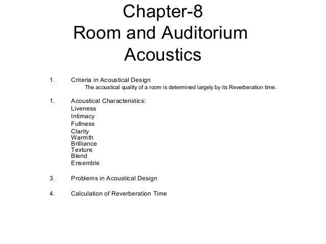 Room Acoustics Design Criteria Determined According