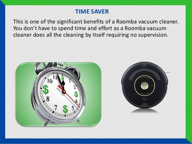 benefits of roomba vacuum cleaners over traditional ones 2 - Roomba Vacuum Reviews