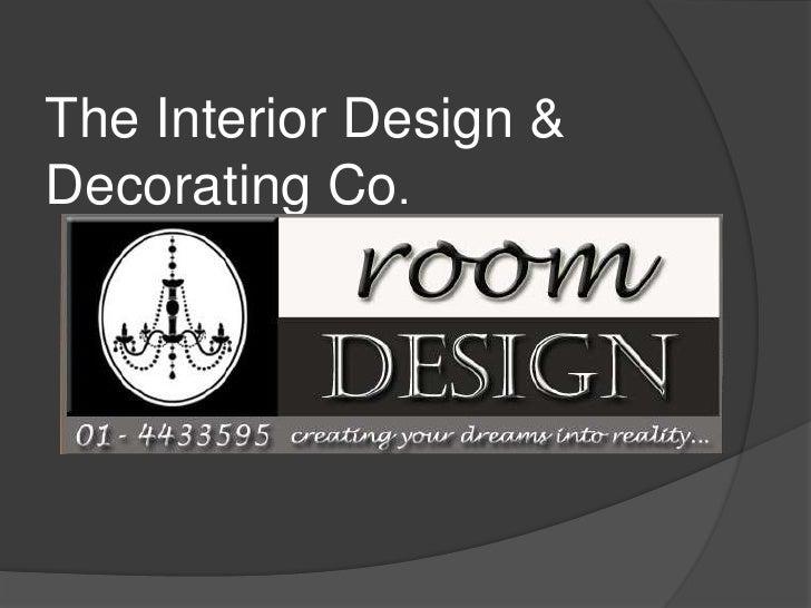 The Interior Design &Decorating Co.