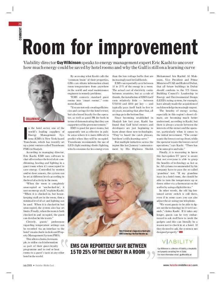 26COMMENT     Room for improvement          Viability director Guy Wilkinson speaks to energy management expert Eric Kashi...