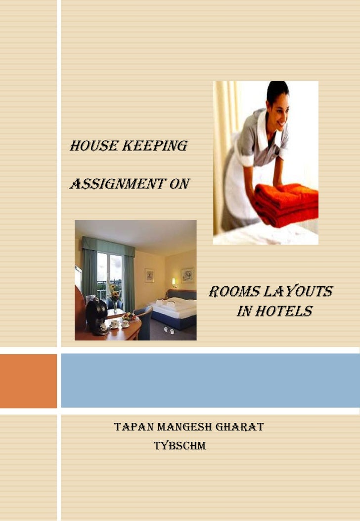 HOUSE KEEPINGASSIGNMENT ON                    ROOMS LAYOUTS                       IN HOTELS     TAPAN MANGESH GHARAT      ...