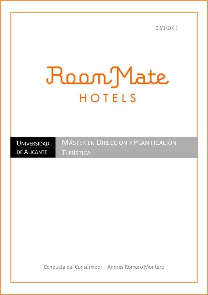 23/1/2011Conducta del Consumidor   Andrés Romero Montero367665623570Universidad de AlicanteMáster en Dirección y Planifica...