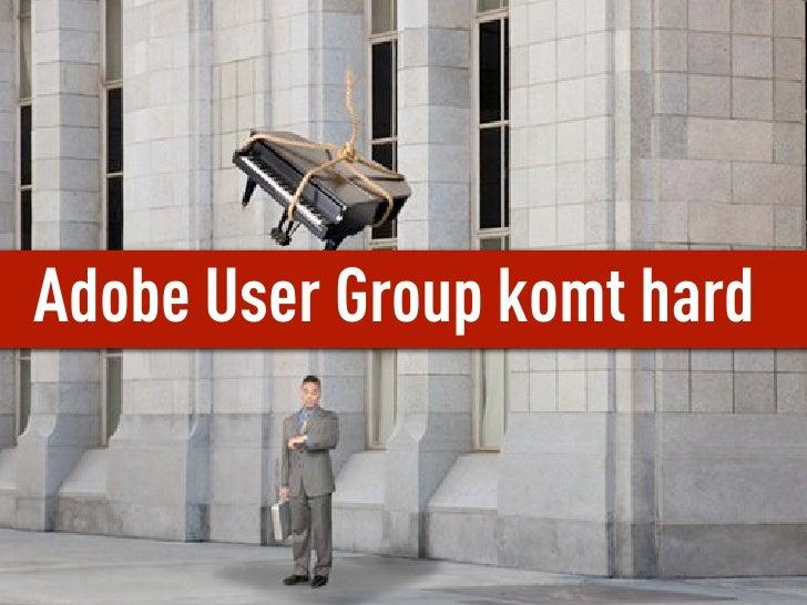 Adobe User Group komt hard