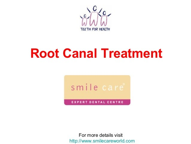 Root Canal Treatment For more details visit http://www.smilecareworld.com