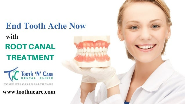 www.toothncare.com End Tooth Ache Now with ROOT CANAL TREATMENT