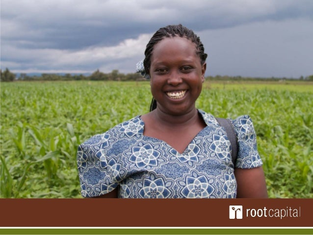 MissionRoot Capital's mission is to grow rural prosperity byinvesting in agricultural businesses that buildsustainable liv...