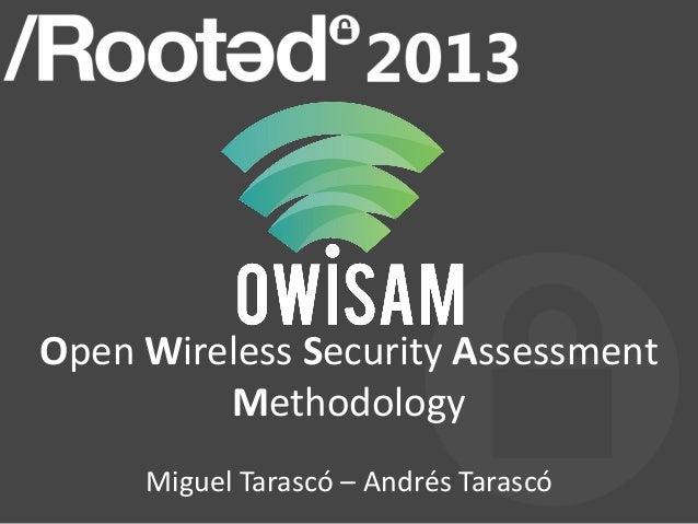 1Open Wireless Security Assessment         Methodology     Miguel Tarascó – Andrés Tarascó