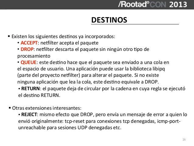 DESTINOS§ Existen los siguientes des,nos ya incorporados:         • ACCEPT: nejilter acepta el paqu...