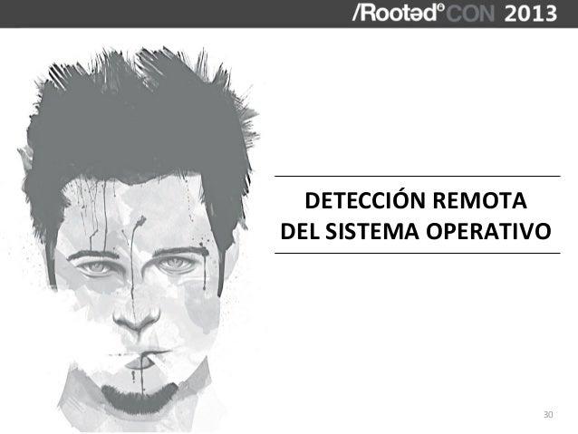 DETECCIÓN REMOTADEL SISTEMA OPERATIVO                          30