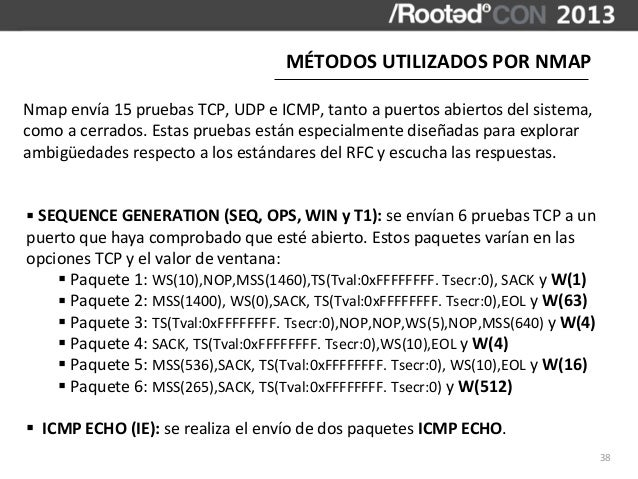 MÉTODOS UTILIZADOS POR NMAPNmap envía 15 pruebas TCP, UDP e ICMP, tanto a puertos abiertos d...