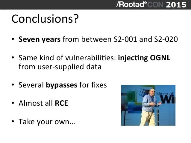 Conclusions?   • Seven  years  from  between  S2-‐001  and  S2-‐020   • Same  kind  of  vulnerab...