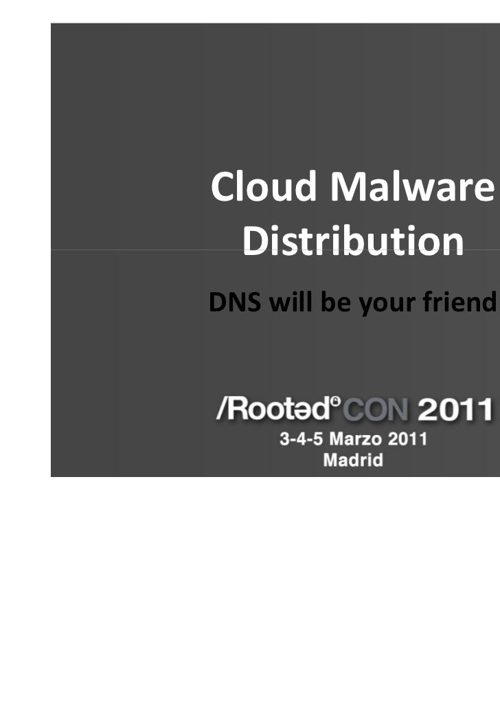 Cloud Malware  DistributionDNS will be your friend