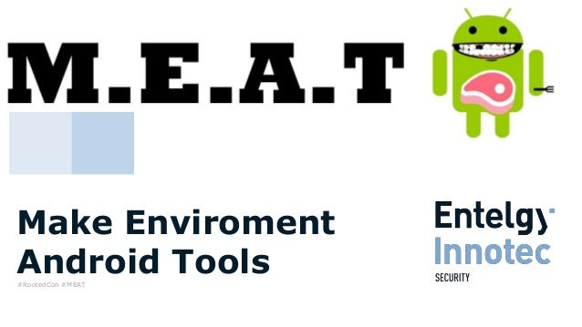 Make Enviroment Android Tools#RootedCon #MEAT