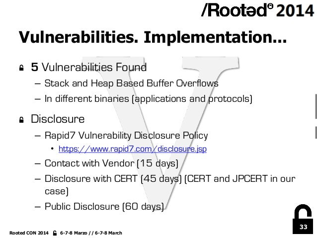 33 Rooted CON 2014 6-7-8 Marzo // 6-7-8 March Vulnerabilities. Implementation... !  5 Vulnerabilities Found – Stack and ...