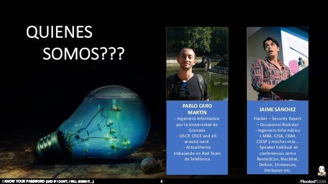 • Infographic Style QUIENES SOMOS??? PABLO CARO MARTÍN - Ingeniero Informático por la Universidad de Granada - OSCP, OSCE ...