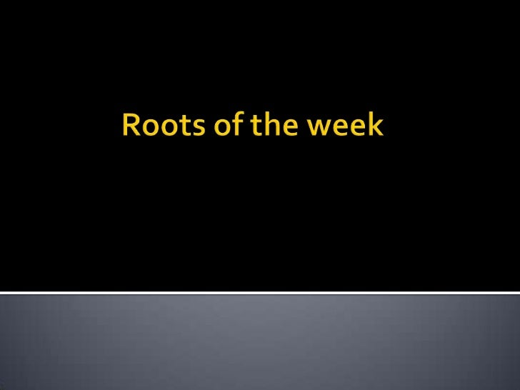 Roots of the week<br />