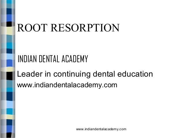 Root Resorption /certified fixed orthodontic courses by Indian dental…