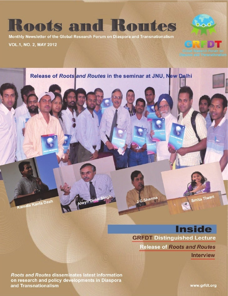 Roots and Routes          CONTENTS                              Editor's Note4   Distinguished    Lecture    Shri J C Shar...
