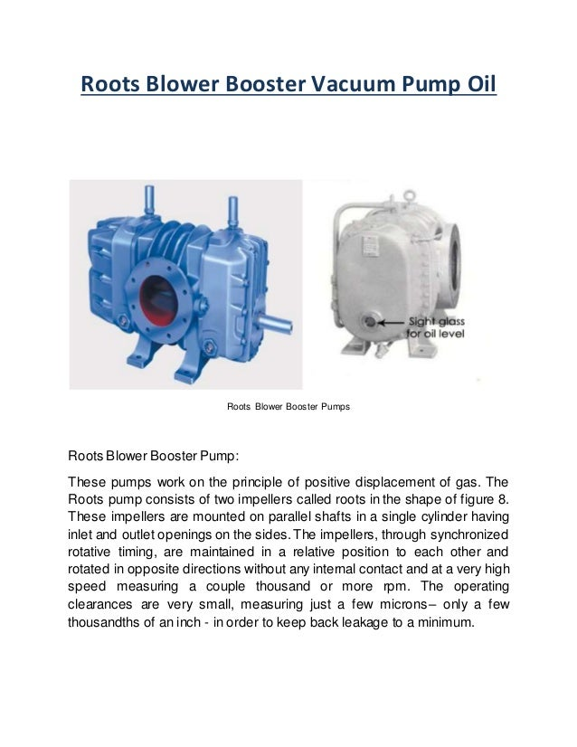 Roots Blower Booster Vacuum Pump Oil  Roots Blower Booster Pumps  Roots Blower Booster Pump:  These pumps work on the prin...