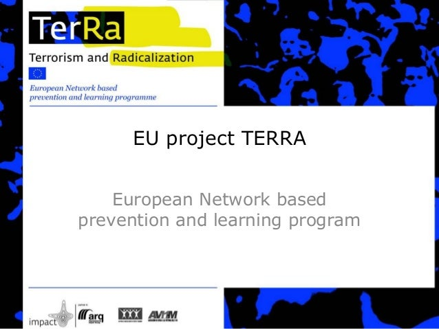 EU project TERRA  European Network based  prevention and learning program