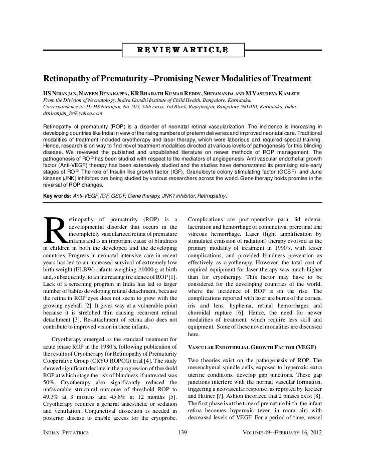 R E V I E W ARTICLERetinopathy of Prematurity –Promising Newer Modalities of TreatmentHS NIRANJAN, NAVEEN BENAKAPPA, KR BH...